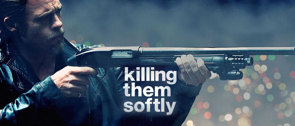 Killing Them Softly REVIEW: KILLING...